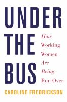 Under the bus : how working women are being run over